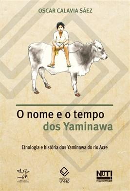O nome e o tempo dos Yaminawa