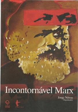 Incontornável Marx