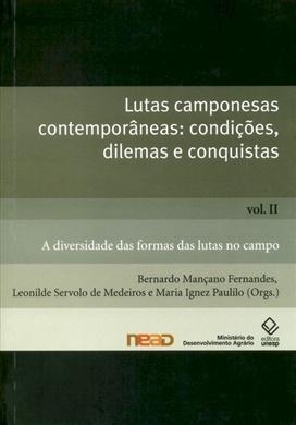 Lutas camponesas contemporâneas: condições. dilemas e conquistas – Vol. II