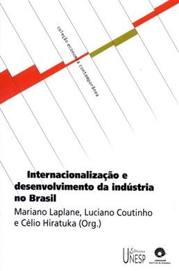 Internacionalização e desenvolvimento da indústria no Brasil