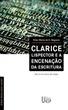 Clarice Lispector e a encenação da escritura