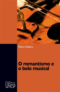 O romantismo e o belo musical
