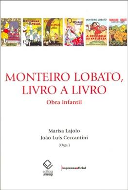 Monteiro Lobato, livro a livro: obra infantil