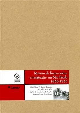 Roteiro de fontes sobre a imigração em São Paulo
