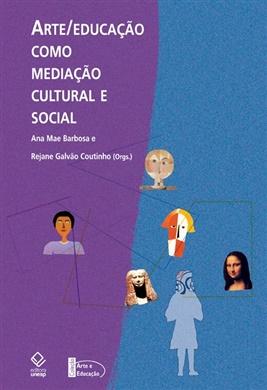 Arte/educação como mediação cultural e social