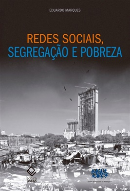Redes sociais, segregação e pobreza