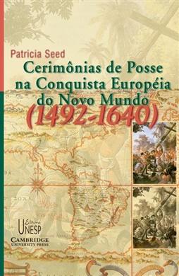 Cerimônias de posse na conquista do novo mundo (1492-1640)