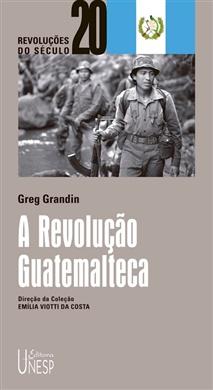 A Revolução Guatemalteca