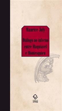 Diálogo no inferno entre Maquiavel e Montesquieu