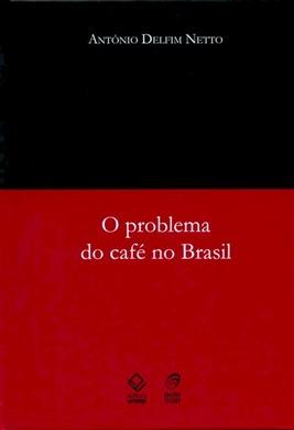 O problema do café no Brasil