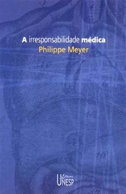 A irresponsabilidade médica