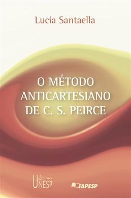 O método anticartesiano de C. S. Peirce