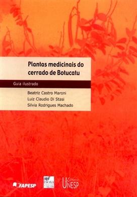 Plantas medicinais do cerrado de Botucatu