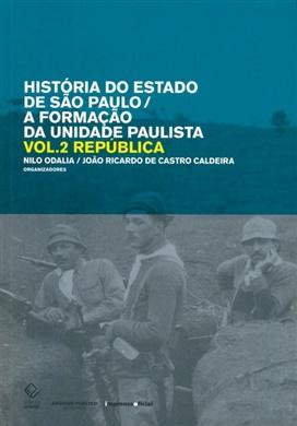 História do estado de São Paulo/A formação da unidade paulista – Vol. 2
