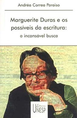 Marguerite Duras e os possíveis da escritura
