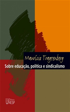 Sobre educação, política e sindicalismo – 3ª edição