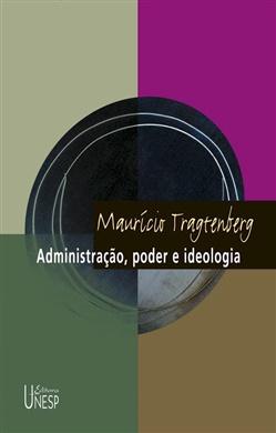 Administração, poder e ideologia – 3ª edição