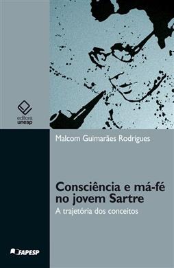 Consciência e má-fé no jovem Sartre