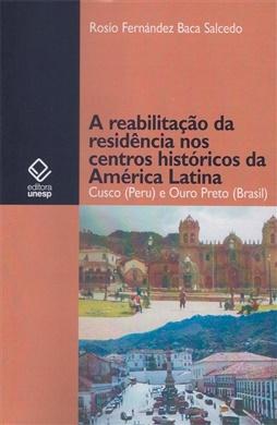 A reabilitação da residência no centro histórico da América Latina