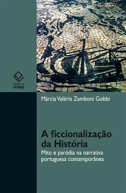 A ficcionalização da História