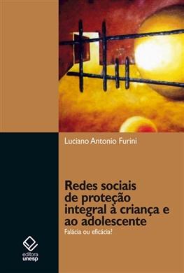 Redes sociais de proteção integral à criança e ao adolescente