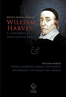 William Harvey e a descoberta da circulação do sangue