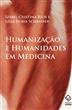 Humanização e humanidades em Medicina