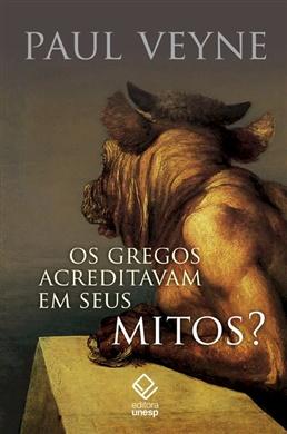 Os gregos acreditavam em seus mitos?