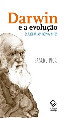 Darwin e a evolução explicada aos nossos netos