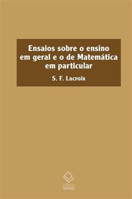 Ensaios sobre o ensino em geral e o de Matemática em particular