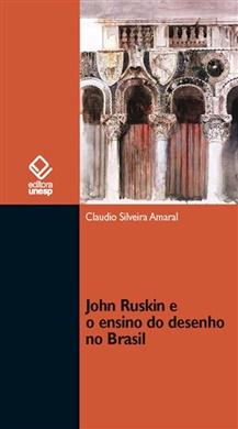 John Ruskin e o ensino do desenho no Brasil