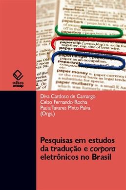 Pesquisas em estudos da tradução e corpora eletrônicos no Brasil
