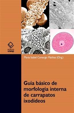 Guia básico de morfologia interna de carrapatos ixodídeos