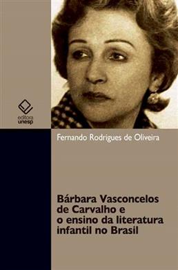 Bárbara Vasconcelos de Carvalho e o ensino da literatura infantil no Brasil