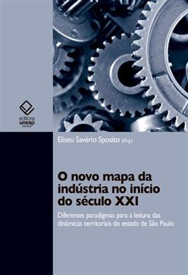 O novo mapa da indústria no início do século XXI