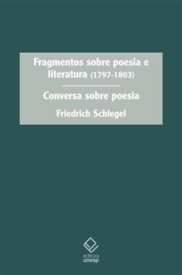 Fragmentos sobre poesia e literatura (1797-1803)
