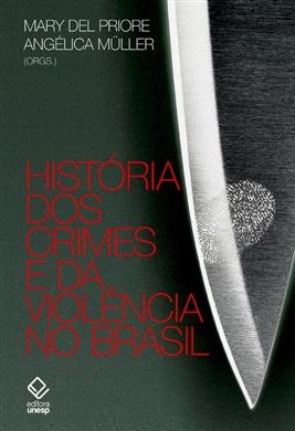 História dos crimes e da violência no Brasil