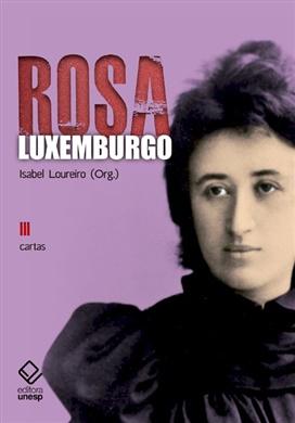 Rosa Luxemburgo – Vol. 3 - 2ª edição