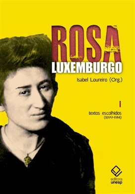 Rosa Luxemburgo – Vol. 1 - 2ª edição