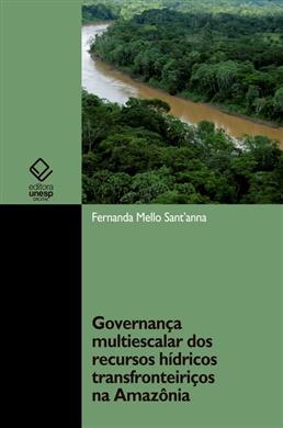 Governança multiescalar dos recursos hídricos transfronteiriços na Amazônia