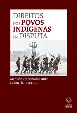 Direitos dos povos indígenas em disputa