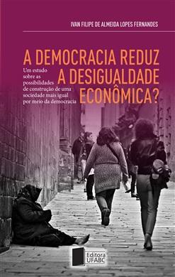 A democracia reduz a desigualdade econômica?