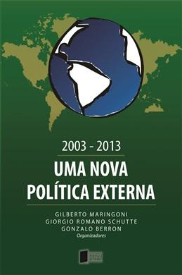 2003-2013: uma nova política externa