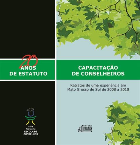 Capacitação de Conselheiros: Retratos de uma Experiência em Mato Grosso de Sul de 2008 a 2010