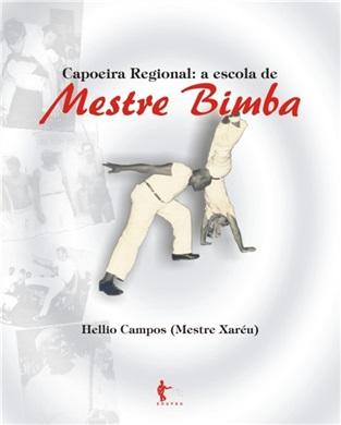 Capoeira regional: a escola de Mestre Bimba