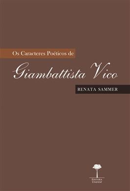 Caracteres Poéticos de Giambattista Vico, Os