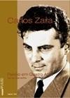 Carlos Zara ( Coleção Aplauso - Especial)