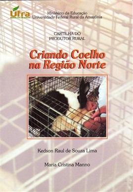 CARTILHA DO PRODUTOR RURAL - CRIANDO COELHO NA REGIÃO NORTE