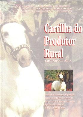 CARTILHA DO PRODUTOR RURAL - EQUINOCULTURA