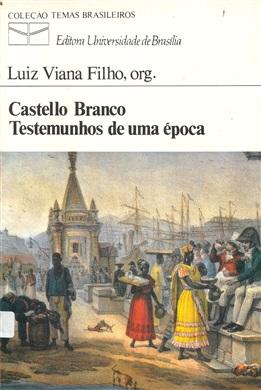 CASTELLO BRANCO - TESTEMUNHOS DE UMA ÉPOCA